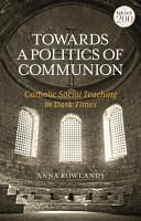 Catholic Social Teaching  A Guide for the Perplexed PDF