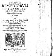 Formulæ remediorum internorum et externorum secundum genera & locos, a Io. Varandeaeo ..