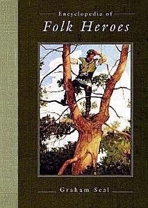 Encyclopedia of Folk Heroes PDF