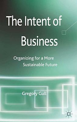 The Intent of Business