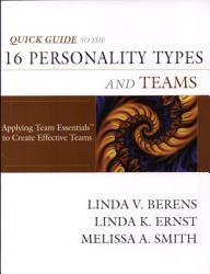 Quick Guide To The 16 Personality Types And Teams Book PDF