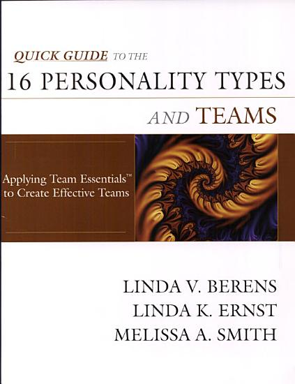 Quick Guide to the 16 Personality Types and Teams PDF