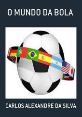 O Mundo Da Bola