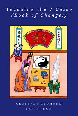 Teaching the I Ching  Book of Changes