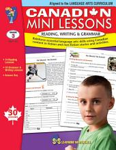 Canadian Mini Lessons - Reading, Writing, Grammar Gr. 3