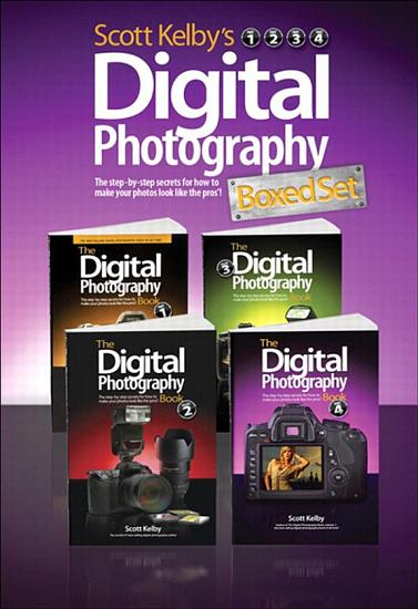 Scott Kelby s Digital Photography Boxed Set  Parts 1  2  3  and 4 PDF