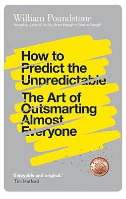 How to Predict the Unpredictable PDF