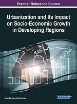 Urbanization and Its Impact on Socio-Economic Growth in Developing Regions