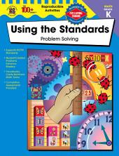 Using the Standards - Problem Solving, Grade K
