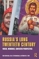 Russia s Long Twentieth Century PDF