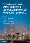 The Cambridge Handbook of Smart Contracts  Blockchain Technology and Digital Platforms