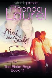 Meet the Blakes
