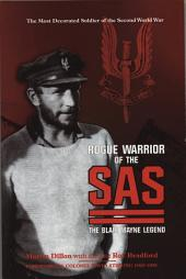 Rogue Warrior of the SAS: The Blair Mayne Legend