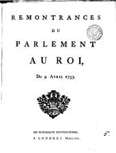 Remontrances du Parlement au Roi: du 9 avril 1753, Volume 5