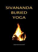 Sivananda Buried Yoga