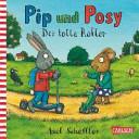 Pip und Posy  Der tolle Roller PDF