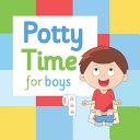Potty Time for Boys PDF