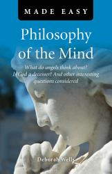 Philosophy Of The Mind Made Easy Book PDF