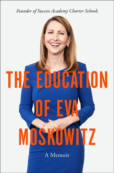 Download The Education of Eva Moskowitz Book