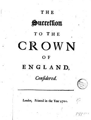 The Succession to the Crown of England  Considered PDF