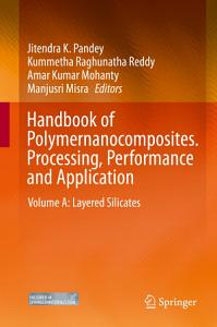 Handbook of Polymernanocomposites  Processing  Performance and Application