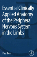 Essential Clinically Applied Anatomy of the Peripheral Nervous System in the Limbs PDF