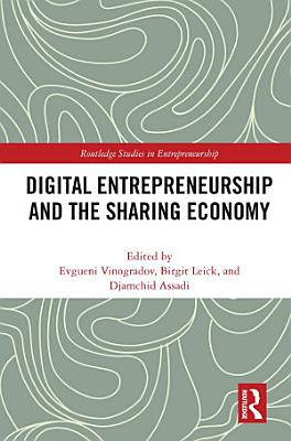 Digital Entrepreneurship and the Sharing Economy