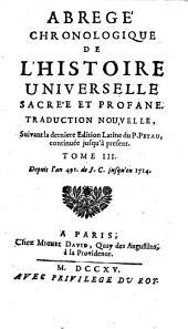 Abrégé chronologique de l'histoire universelle sacrée et profane: Volume3
