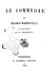 Le commedie di Niccolò Machiavelli