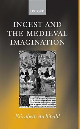 Incest and the Medieval Imagination PDF