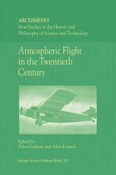Atmospheric Flight in the Twentieth Century