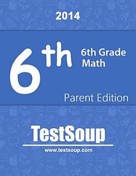 6th Grade Math   Parent Edition PDF