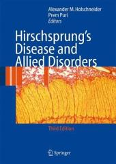 Hirschsprung's Disease and Allied Disorders: Edition 3