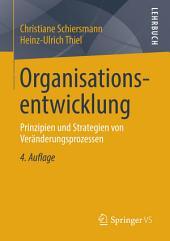 Organisationsentwicklung: Prinzipien und Strategien von Veränderungsprozessen, Ausgabe 4