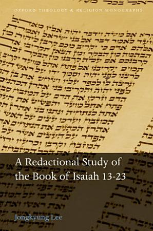 A Redactional Study of the Book of Isaiah 13 23 PDF