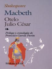 Macbeth, Otelo y Julio César