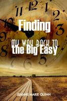 Finding My Way Back to the Big Easy PDF