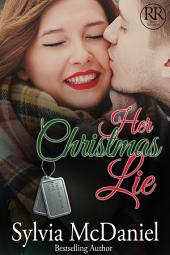 Her Christmas Lie: Racy Reunions #2