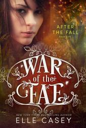 War of the Fae: Book 5 (After the Fall)