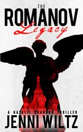 The Romanov Legacy: A Natalie Brandon Thriller