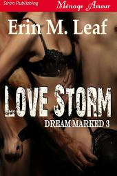 Love Storm [Dream Marked 3]