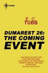 The Coming Event: The Dumarest Saga, Book 26