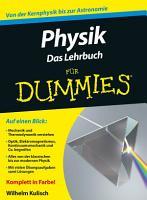 Physik f  r Dummies  Das Lehrbuch PDF