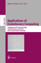 Applications of Evolutionary Computing: EvoWorkshops 2001: EvoCOP, EvoFlight, EvoIASP, EvoLearn, and EvoSTIM, Como, Italy, April 18-20, 2001 Proceedings