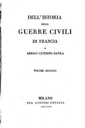 Dell'istoria delle guerre civili di Francia: Volume 2