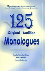 125 Original Audition Monologues
