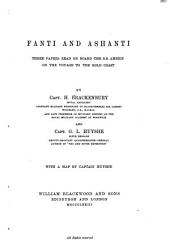 Fanti and Ashanti: Three Papers Read on Board the S. S. Ambriz on the Voyage to the Gold Coast