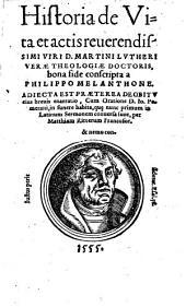 Historia de vita ... D. Mart. Lutheri