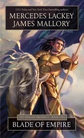 Blade of Empire: The Dragon Prophecy - Book Two