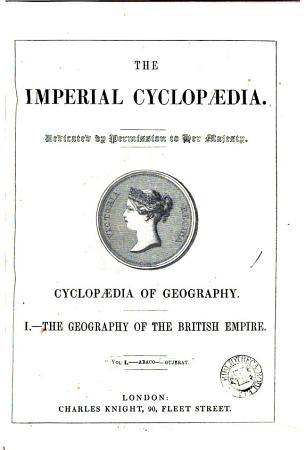 The imperial cyclop  dia  based on The penny cyclop  dia of the Soc  for the diffusion of useful knowledge   Sub division  The cyclop  dia of the British empire PDF